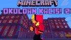 Minecraft - OKULDAN KAÇIŞ! (2) - Bölüm 1 (Özel Harita)