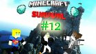 Minecraft Survival | Bölüm 12:Maden Girişi