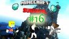 Minecraft Survival | Bölüm 16:Kaçın Lan Toplu Var