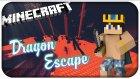 ARKAMIZDAN KÖPEK GELİYOR ! | Minecraft | Dragon Escape | Bölüm-1