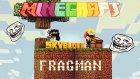 HER ŞEYİMİZ TROLL !! - Minecraft SkyBlock - Fragman Gibi Bir Şey