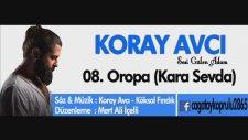KORAY AVCI - 08. Oropa (Kara Sevda) [2015]