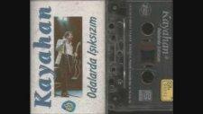 Kayahan - Odalarda Işıksızım Kaseti (1992 - 38 Dk)