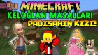 Türkçe Minecraft | KELOĞLAN MASALLARI | PADİŞAHIN KIZI! | Özel Harita