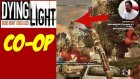 Uçan Zombi | Dying Light Türkçe Co op | Bölüm 1
