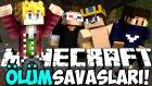 Minecraft ÖLÜM SAVAŞLARI !! - AZİZ VE AHMET ŞİKE YAPIYOR! - w/Ahmet Aga,Wolvoroth Gaming,AzizGaming