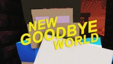 GoodBye New World!