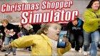 Yeni il bazarlığı :D / Christmas Shopper Simulator