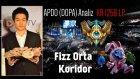 Kore 1.si APDO Analiz | Şampiyonluk Kümesi | Fizz Orta Koridor
