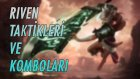 Riven Komboları ve Taktikleri | Riven Rehberi | League of Legends