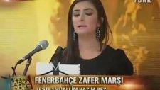 Yaprak Sayar - Fenerbahçe Zafer Marşı