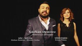 Gurkan Demirez - Ankaralıyız Birtanesi