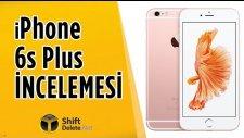 iPhone 6s Plus İnceleme