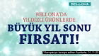 Bellona'dan bol yıldızlı kampanya!