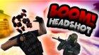 BOOM HEADSHOT! - CS:GO : Silah Yarışı