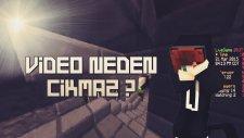 Minecraft'da çıkmayan videoları derledik :D