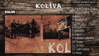 O Şarkı - Koliva