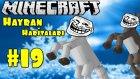 TROLL AT !? - Minecraft : Hayran Haritaları #19