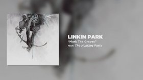 Linkin Park - Mark The Graves