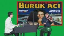 Türk Film Müziği Buruk Acı Yerli Yeşilçam Sineması Jenerik Şarkısı Piyano Ve Keman Düeti Nostalji