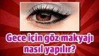 Gece için göz makyajı nasıl yapılır? Arap usulü
