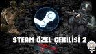Steam Özel Çekilişi 2 W/GAMERS LAB