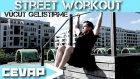 Street Workout antrenman ile vucut gelistirme olurmu? vucut agırlıgı ile calısma