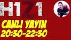 Canlı Yayın Duyurusu | H1Z1 Battle Royale Canlı Yayını
