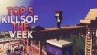 Haftanın en iyi 5 öldürmesi - TOP 5 Kills of the Week! - Yeni Sezon #1
