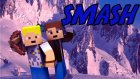 Minecraft: SMASH! - BEN BURANIN KRALIYIM :D