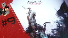 Assassin's Creed III -  Eğitim | Bölüm #9