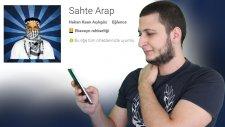 Dünyanın En İyi Mobil Uygulaması - Sahte Arap