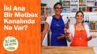 İki Anne Bir Mutfak Kanalında Neler Var? (Azeri Versiyon)