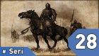 Mount&Blade Warband Günlükleri - 28. Bölüm #Türkçe