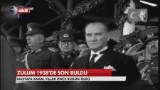 Akit TV 10 Kasım'ı böyle andı: Zulüm 1938'de son buldu!