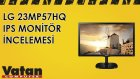 LG 23MP57HQ IPS Monitör İncelemesi
