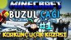 Minecraft BUZUL ÇAĞI! - KORKUNÇ UÇAK KAZASI! : Bölüm 1