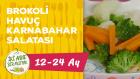 12 - 24 Aylık Bebekler İçin Brokoli Havuç Karnabahar Salatası Tarifi