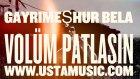 Gayrimeşhur Bela - Volüm Patlasın (Official Videoclip)
