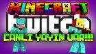 Minecraft : TWITCH CANLI YAYIN!! (18:30) W/ AHMET AGA