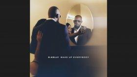 R. Kelly - Wake Up Everybody