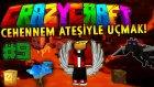 Minecraft - Çılgın Modlarla Survival! (Crazy Craft) - CEHENNEM ATEŞİYLE UÇMAK!! : Bölüm 9