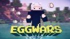 Seri Patlatışlar!!!Minecraft:EggWars:Bölüm#3