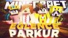 Minecraft Parkur-Bölüm#1''MinecraftEvi,Wolvoroth,BatuhanÇelik''