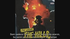 The Weeknd - The Hills (Türkçe Altyazılı)
