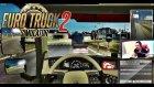 Tunç'la Şamata | Euro Truck Simulator 2 Türkçe Multiplayer
