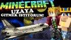 Minecraft - UZAYA GİTMEK İSTİYORUM! (I Wanna Go To Space) (Survival) - HAKAN İLE UZAY YOLCULUĞU!