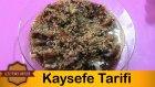 Kaysefe Tarifi