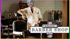 The Barber Shop // Cesareti Olan Buyursun