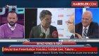Beyaz'dan Fenerbahçe Yorumu: Volkan Şen, Takımı Hızlandırıyor